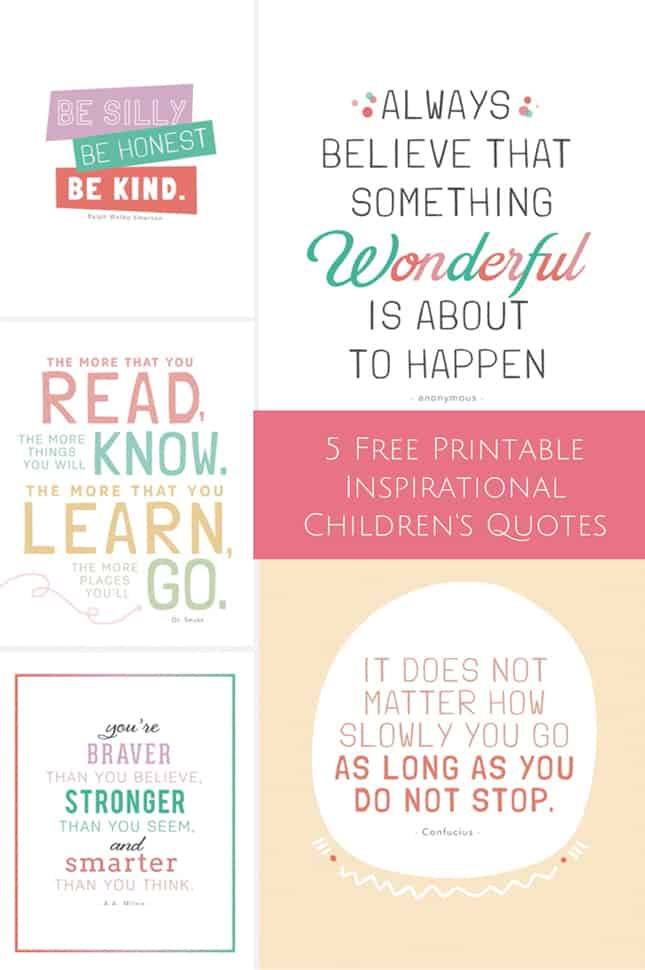 hello wonderful 5 free printable inspirational childrens quotes - Children Printables